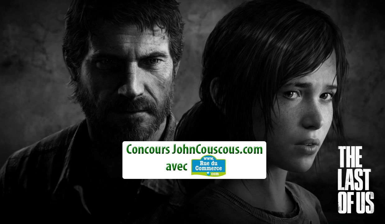 [CONCOURS] RueDuCommerce vous offre The Last of Us sur PS3 !