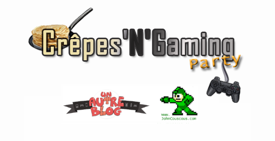 [EVENT] Crepes'N'Gaming Party le 27/05 !