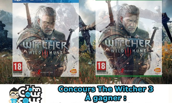 [CONCOURS] Gagnez The Witcher III : Wild Hunt sur PS4 et Xbox One