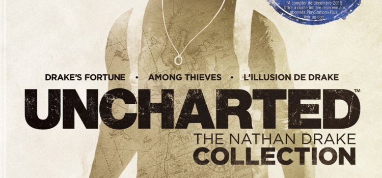 [TEST] Uncharted : The Nathan Drake Collection sur PS4