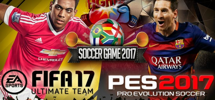 [TEST] FIFA 17 vs PES 2017 : le match !