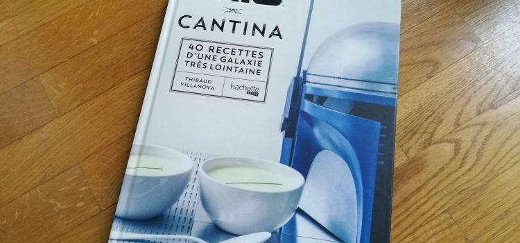 [DÉCOUVERTE] Cantina : Le livre de recettes Star Wars