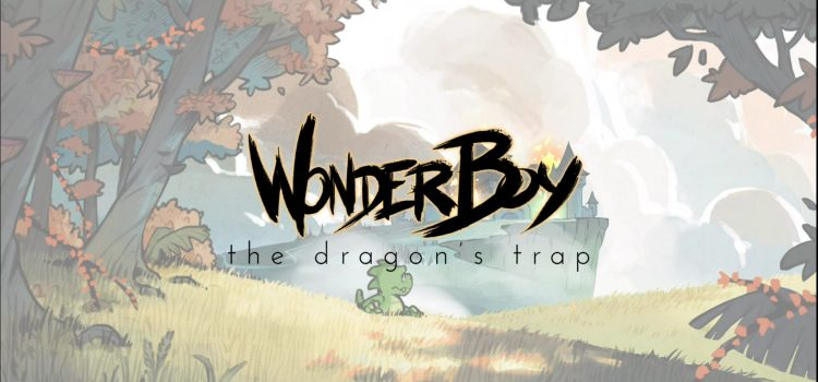 [TEST] Wonder Boy : The Dragon's Trap sur Switch