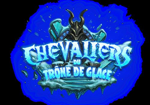 [ANNONCE] Les Chevaliers du Trône de Glace sont arrivés sur Hearthstone !