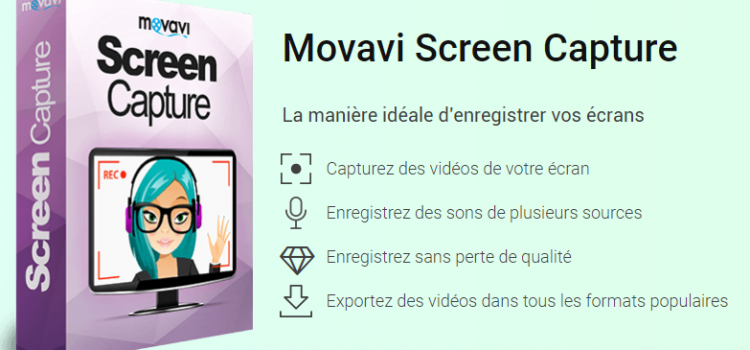 [DECOUVERTE] Movavi Screen Capture