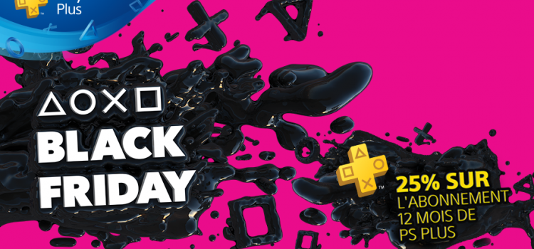 [PSN] Mon Top 6 des bons plans de la #BlackFriday Week !