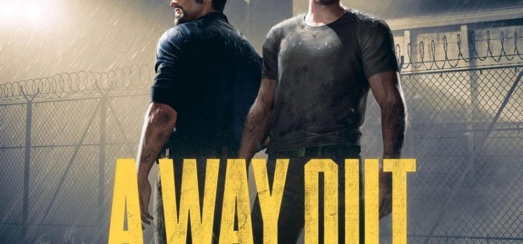 [TEST] A Way Out sur PS4