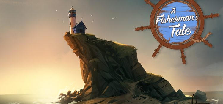 [TEST] A Fisherman's Tale sur PS4