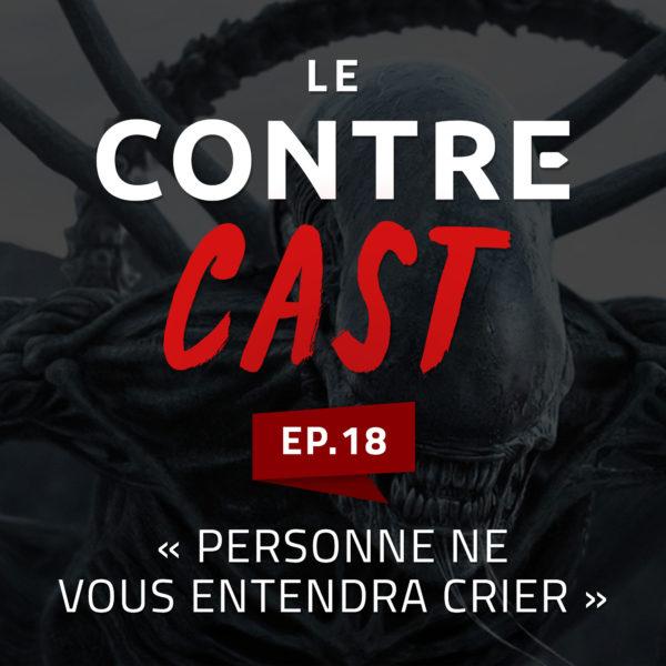 Le ContreCast #18